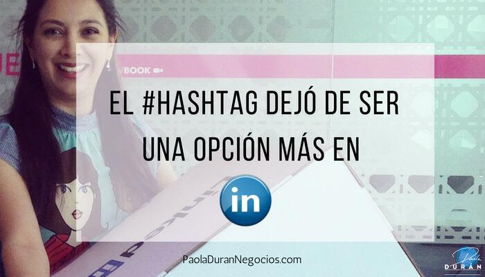 Hashtag de LinkedIn: ¿interesa?