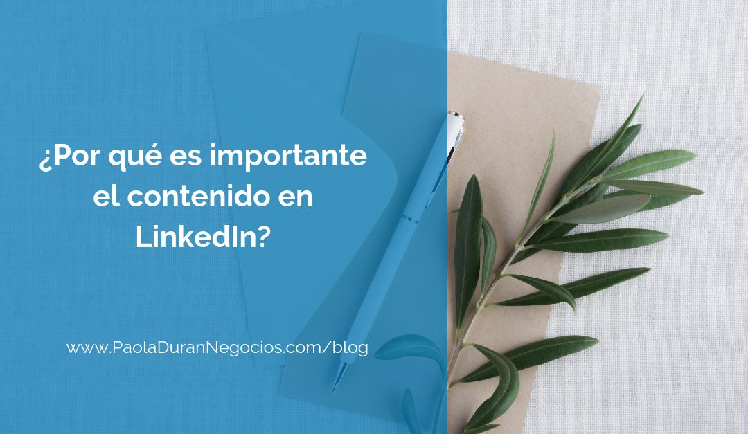 ¿Por qué es importante el contenido en LinkedIn?