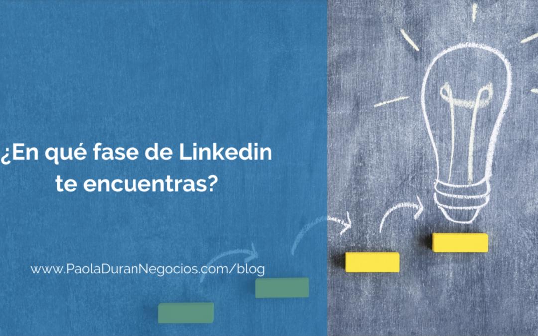 ¿En qué fase de LinkedIn te encuentras?