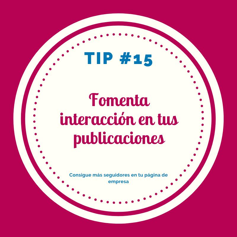 Fomenta interacción en LinkedIn  ,tips empresa LinkedIn