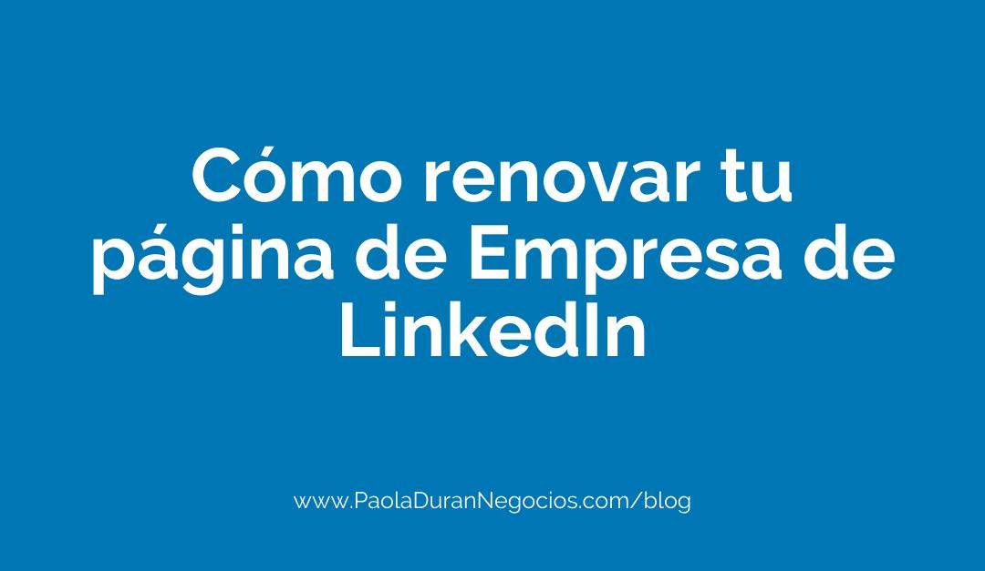 Cómo construir o renovar tu página empresarial en LinkedIn